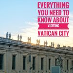 Everything You Need To Know About Visiting Vatican City
