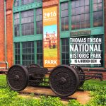Thomas Edison National Historic Park is a Hidden Gem!