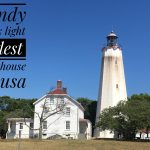 Sandy Hook Light – Oldest Lighthouse in USA