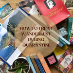 How To Treat Wanderlust During Quarantine