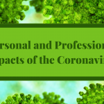 Personal and Professional Impacts of the Coronavirus