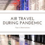 Air Travel During Pandemic: Tips & Observations